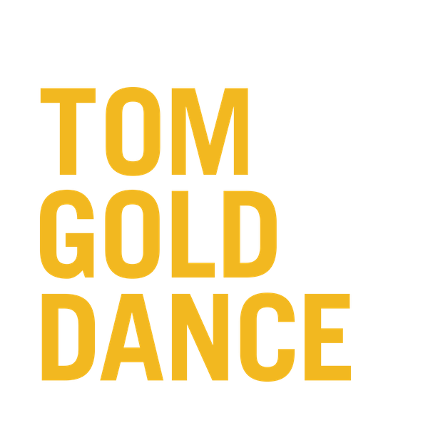 Tom Gold Dance