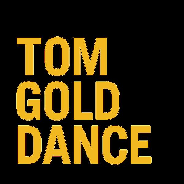 Tom Gold Dance